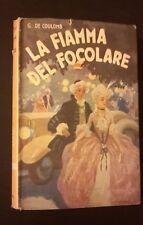 I ROMANZI DELLA ROSA BIBLIOTECA DELLE SIGNORINE LA FIAMMA DEL FOCOLARE N 68 1939