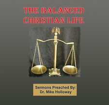 The Balanced Christian Life Preaching CD's Dr. Holloway