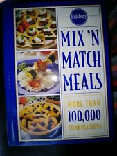Pillsbury Mix and Match Meals Cookbook. More than 100,000 Combinations.
