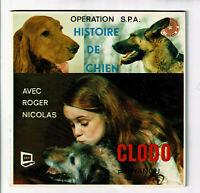 HISTOIRE DE CHIEN Roger NICOLAS Vinyle 33T 17cm LIVRE - CLODO par NANOU S.P.A.