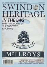 SWINDON HERITAGE fully illustrated magazine Winter 2013 Local History Wiltshire