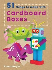 Super Crafts: 51 Things to Make with Cardboard Boxes by Fiona Hayes (2017,...