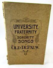 1920 University Fraternity Sorority Songs of Old DePauw University Greencastle