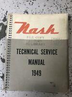 1949 Nash 600 Ambassador 6 Series Technical Service Repair Shop Manual NEW