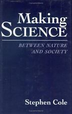 Making Science: Between Nature and Society-ExLibrary