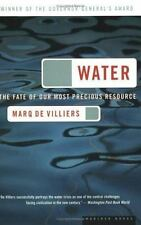 Water: The Fate of Our Most Precious Resource de Villiers, Marq Paperback
