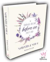 Wedding Planner/Before we say /engaged /Diary/Book/Keepsake momento/Personalised