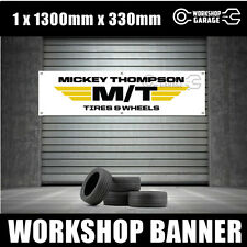 MICKEY THOMPSON  TYRES BANNER   1300mm x 330mm - REPRODUCTION