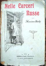 1931 MASSIMO GORKI 'NELLE CARCERI RUSSE'