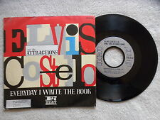 "45T 7"" ELVIS COSTELLO AND THE ATTRACTIONS ""Everyday I write the book"" RCA µ"