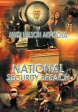 National Security Breach by Mudi Nelson Akpocha (2011, Hardcover)