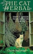 The Cat Herbal: Simple Green Remedies for Your Cat-ExLibrary