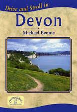 Drive and Stroll in Devon by Michael Bennie (Paperback, 2006)