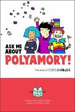 Ask Me about Polyamory: The Best of Kimchi Cuddles (Paperback or Softback)