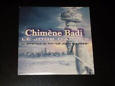 CD  SINGLE - CHIMENE BADI - LE JOUR D'APRES - GENERIQUE DU FILM - 2004