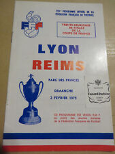 1975 programme football STADE REIMS / OL OLYMPIQUE LYONNAIS COUPE FRANCE L71