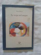 Le vespe nel sangue Poesie - Franca Maroni - Ed. Lietocollelibri - 1999