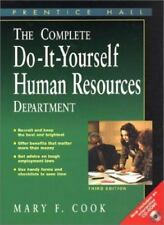 The Complete Do-It-Yourself Human Resources Department by Cook, Mary F.