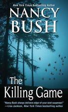 Rafferty Family: The Killing Game by Nancy Bush (2016, Paperback)