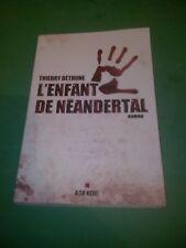 L'enfant de Néandertal - Thierry Béthune - Albin Michel
