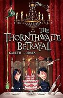 The Thornthwaite Betrayal by Jones, Gareth P., NEW Book, FREE & Fast Delivery, (