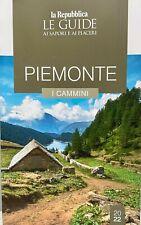 Libro Repubblica Le Guide Sapori e Piacere Piemonte I Cammini 2022