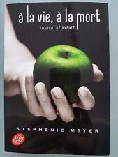 livre, à la vie à la mort, twilight réinventé, Stephenie Meyer, format poche