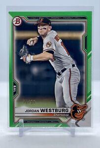 2021 Bowman Jordan Westburg - Prospect RC - Green  #/99 - Orioles