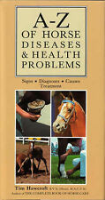 A-Z of Horse Diseases and Health Problems by Tim Hawcroft (Hardback, 1993)