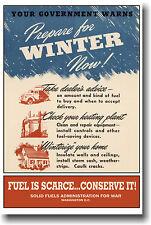 Prepare for Winter Now Vintage WW2 WPA Art Print POSTER