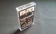 SUBHUMANS - Live in Cassiopeia Berlin 13. Feb 2017 MC Tape 60 Min. Anarcho Punk
