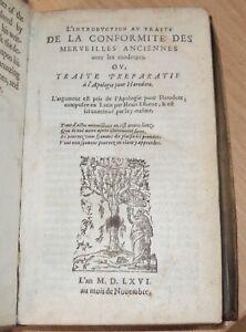 APOLOGIE POUR HERODOTIE  by HENRI ESTIENE - 1566 - VERY RARE  -  VELLUM
