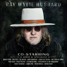 Co-Starring Ray Wylie Hubbard Audio CD PREORDER 07