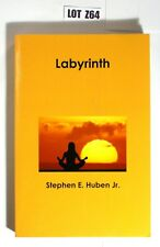 Labyrinth Stephen E. Huben Jr.  2013 Signed By Author  WWII Airforce Story Z64