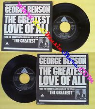 LP 45 7'GEORGE BENSON The greatest love of all MICHAEL MASSER Ali's no cd mc*dvd