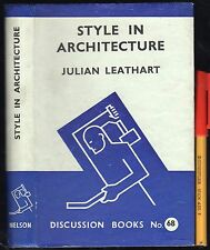 Rare 1940 1st Edition STYLE in ARCHITECTURE 204 page h'cov / jkt EC+! Leathart