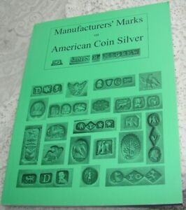 2004 Manufacturers' Marks American Coin Silver Flatware Book John R. McGrew NICE