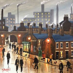MAL.BURTON ORIGINAL OIL PAINTING. BACK TO WORK NORTHERN ART DIRECT FROM ARTIST