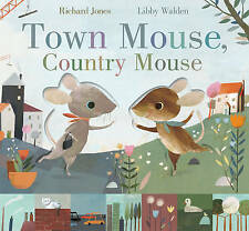 Town Mouse, Country Mouse by Little Tiger Press Group (Hardback, 2017)