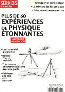 SCIENCES & SAVOIRS N°28 - PLUS DE 60 EXPÉRIENCES DE PHYSIQUE ÉTONNANTES