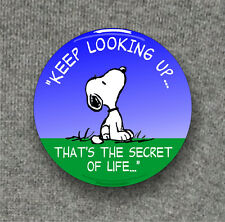 Keep looking up - snoopy wisdom - Large Button Badge - 58mm diam
