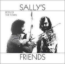 Sally's Friends - Boys Of The Town (NEW CD)