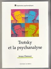 Trotsky et la psychanalyse Jacquy Chemouni