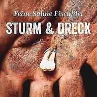 FEINE SAHNE FISCHFILET  Sturm & Dreck  (2018)  CD  NEU & OVP