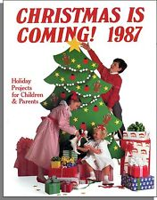Christmas is Coming (1987) - Holiday Projects For Children & Parents Book!