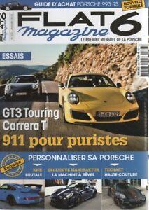 FLAT 6 323 2018 PORSCHE 991 GT3 TOURING 991 CARRERA T 718 GTS 993 CARRERA RS