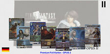Final Fantasy TCG - OPUS 2 - Alle 148 Foil Premium Karten zum Auswählen Deutsch