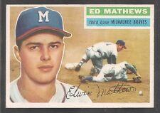 1956 Topps WB #107 Eddie Mathews Braves HOF Ex-Mt!