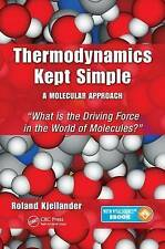 Thermodynamics Kept Simple - A Molecular Approach: What is the Driving Force in