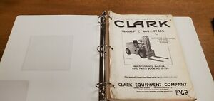 Clark Clarklift Cy 40b And Cy 50b Maintenance Manual And Parts Book in Binder